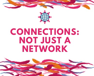 Connections: not just a network