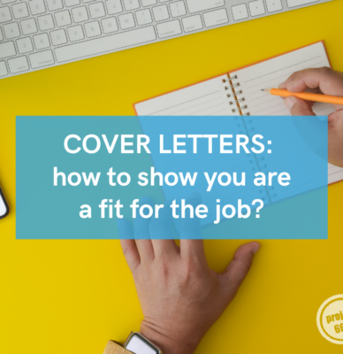 Cover letters – how to show you are a fit for the job?